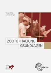 Zootierhaltung: Grundlagen