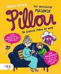 Pillou, der sprechende Pullover - Oh Schreck, Pillou ist weg!