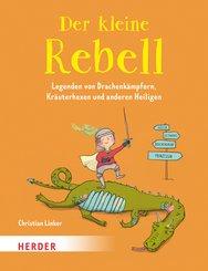 Der kleine Rebell