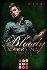 Bloody Marry Me - Ende gut, alles Blut