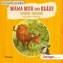 Mama Muh und Krähe werden Freunde, 1 Audio-CD