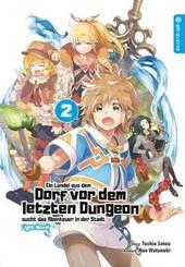 Ein Landei aus dem Dorf vor dem letzten Dungeon sucht das Abenteuer in der Stadt, Light Novel - Bd.2