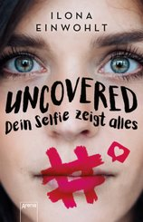 Uncovered - Dein Selfie zeigt alles