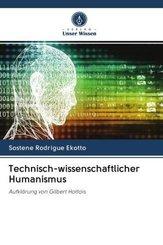 Technisch-wissenschaftlicher Humanismus