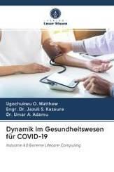 Dynamik im Gesundheitswesen für COVID-19