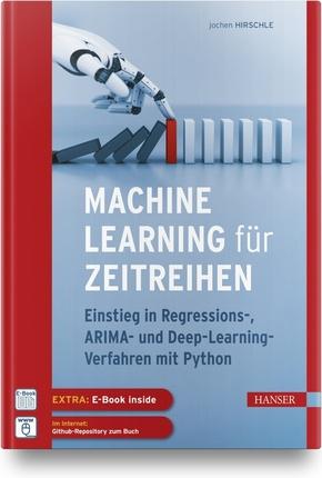 Machine Learning für Zeitreihen, m. 1 Buch, m. 1 E-Book