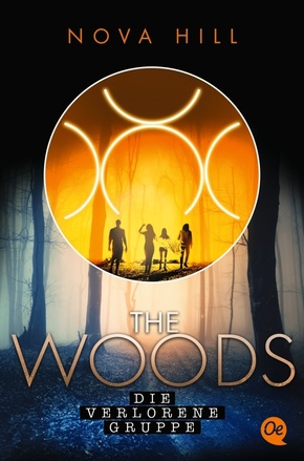 The Woods 2. Die verlorene Gruppe