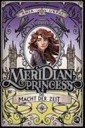 Meridian Princess 3. Die Macht der Zeit