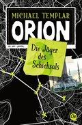 Orion - Die Jäger des Schicksals