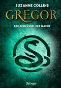 Gregor 2. Gregor und der Schlüssel zur Macht