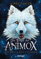 Die Erben der Animox - Die Beute des Fuchses