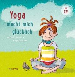 Yoga macht mich glücklich, m. 1 Audio-CD