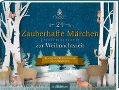 24 Zauberhafte Märchen zur Weihnachtszeit. Ein Adventsbuch zum Aufschneiden