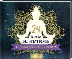 24 kleine Meditationen. Ein Adventsbuch zum Aufschneiden