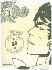 Corto Maltese Mu (Comic Klassik-Edition in Schwarz-Weiß)