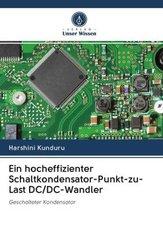 Ein hocheffizienter Schaltkondensator-Punkt-zu-Last DC/DC-Wandler