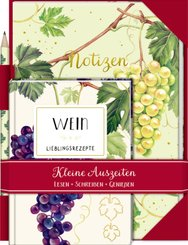 Kleine Auszeiten: Wein - Lieblingsrezepte