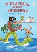 3-5-8 Minutengeschichten. Ritter und Piraten auf wilden Kaperfahrten