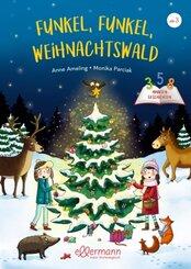 3-5-8 Minutengeschichten. Funkel, funkel, Weihnachtswald