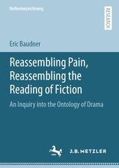 Reassembling Pain, Reassembling the Reading of Fiction; BAND 3