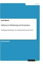 Influencer-Marketing im Tourismus