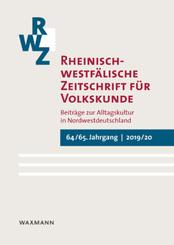 Rheinisch-westfälische Zeitschrift für Volkskunde 64/65 (2019/20)