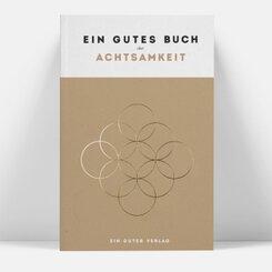 Ein gutes Buch über Achtsamkeit