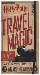 Harry Potter: Travel Magic - Platform 9 3/4: Artifacts from the Wizarding World