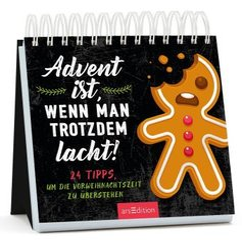 Advent ist, wenn man trotzdem lacht. 24 Tipps, um die Vorweihnachtszeit zu überstehen