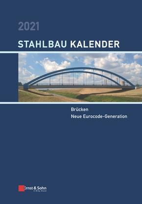Stahlbau-Kalender: Stahlbau-Kalender 2021