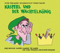 Kasperl und der Wachtelkönig, 2 Audio-CD