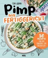 Pimp my Fertiggericht - Pimp my Pizza