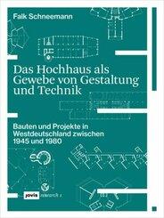 Das Hochhaus als Gewebe von Gestaltung und Technik