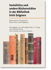 Sozialistica und andere Bücherschätze in der Bibliothek Erich Zeigners