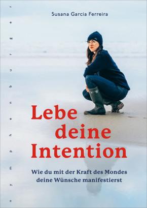 Lebe deine Intention