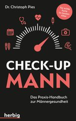 Check-up Mann -Das Praxis-Handbuch zur Männergesundheit.