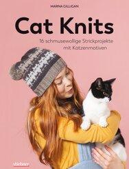 Cat Knits. 16 schmusewollige Strickprojekte mit Katzenmotiven