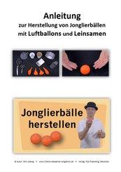 Anleitung zur Herstellung von Jonglierbällen mit Luftballons und Leinsamen
