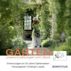 Gärten unsere Erzählungen vom Glück