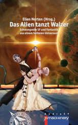 DAS ALIEN TANZT WALZER