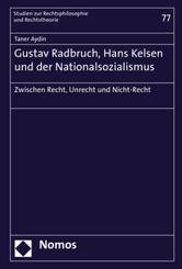 Gustav Radbruch, Hans Kelsen und der Nationalsozialismus