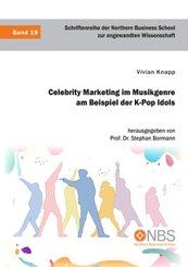 Celebrity Marketing im Musikgenre am Beispiel der K-Pop Idols