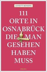 111 Orte in und um Osnabrück, die man gesehen haben muss