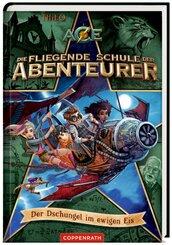 Die fliegende Schule der Abenteurer (Bd. 2)