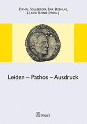 Leiden - Pathos - Ausdruck