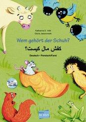 Wem gehört der Schuh?, Deutsch-Persisch/Farsi, m. Audio-CD