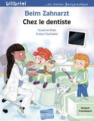 Beim Zahnarzt, Deutsch-Französisch - Chez le dentiste