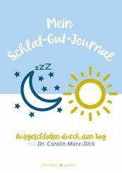 Mein Schlaf-Gut-Journal