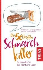 Die 50 besten Schnarch-Killer