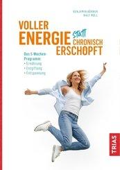 Voller Energie statt chronisch erschöpft; Band 7